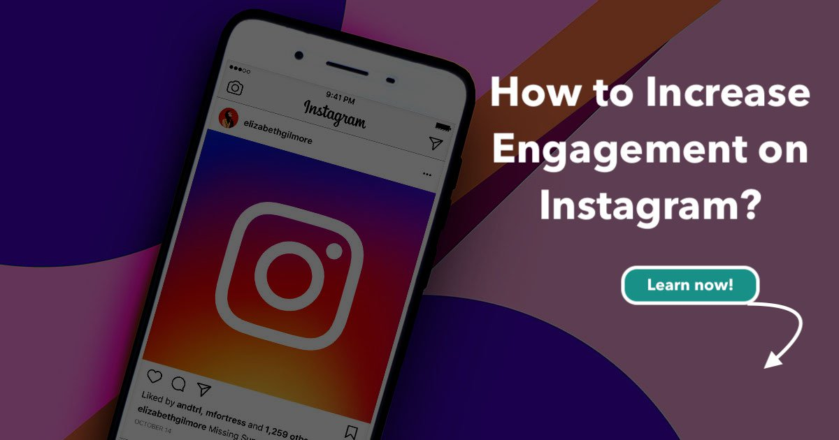How to increase engagement instagram